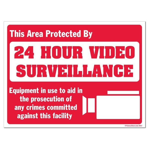 This Area is Protected By 24 Hour Video Surveillance Sign or Sticker