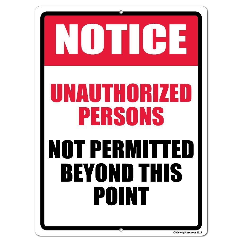 Unauthorized Person Not Permitted Beyond This Point Signs or Stickers