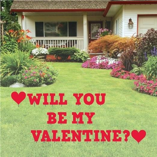 Will you be my Valentine? Yard Card - FREE SHIPPING