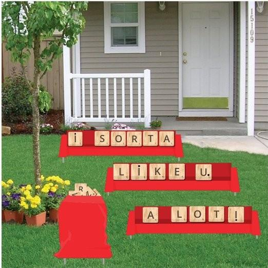Valentine's Day - Yard Card - I Sorta Like You. A Lot!