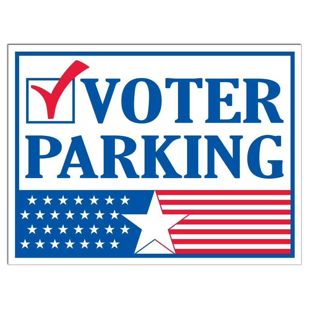 "A yard sign that says ""Voter Parking"""
