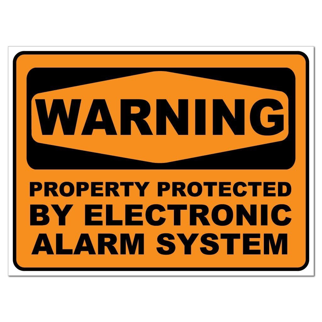 Warning Property Protect by Alarm System Sign or Sticker