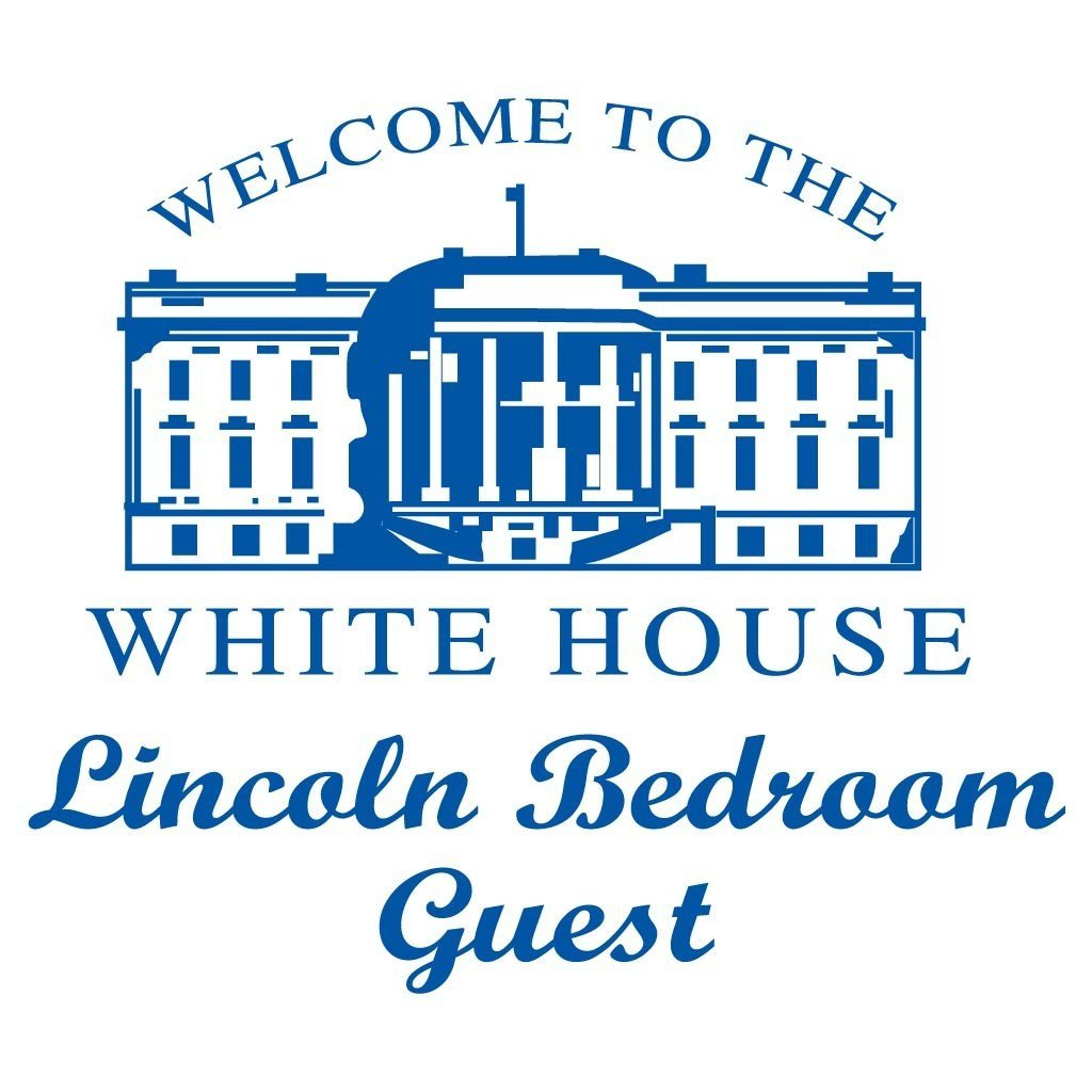 "A towel that says ""Welcome to the white house. Lincoln bedroom guest"""
