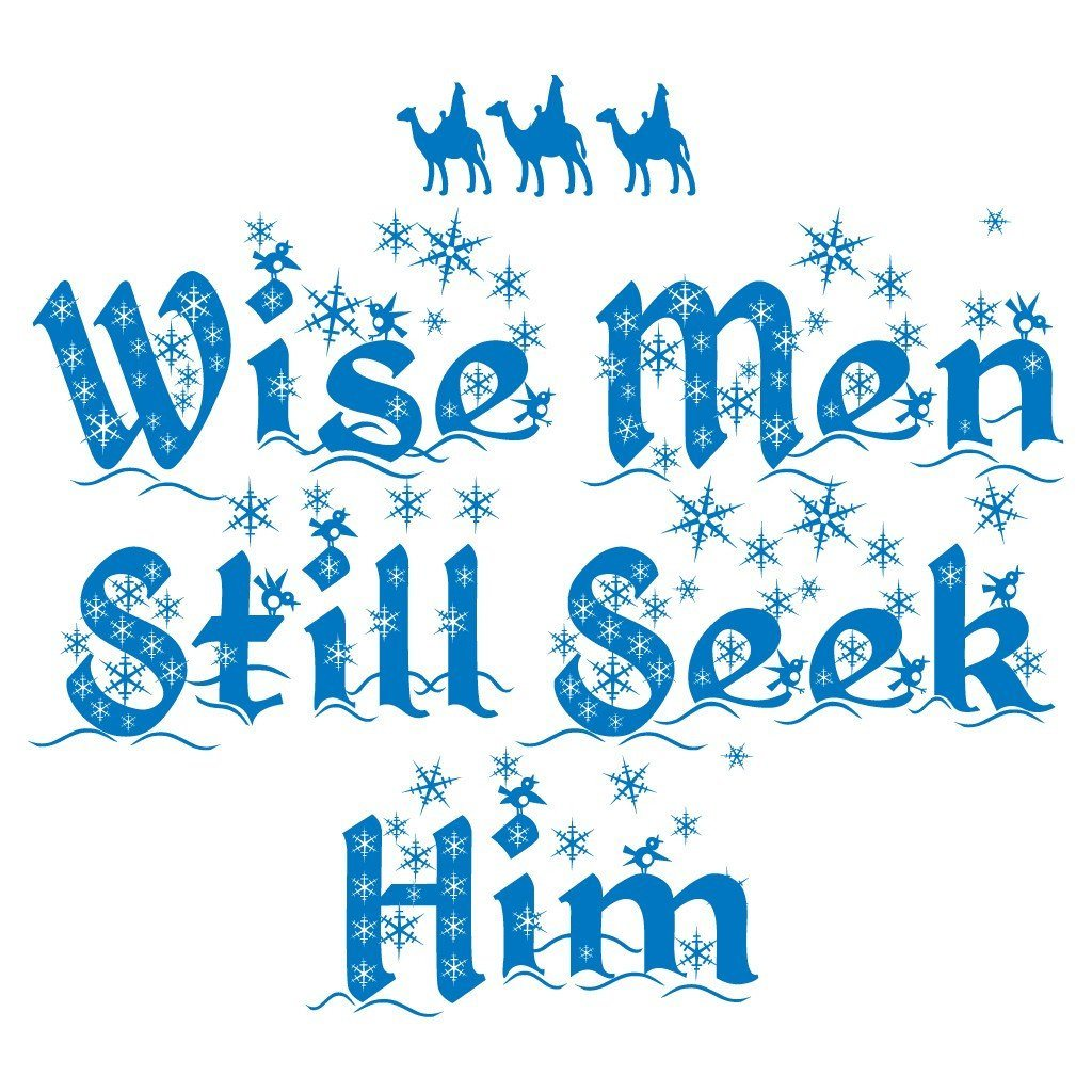 Wise Men Still Seek Him Religious Christmas T-Shirt - FREE SHIPPING