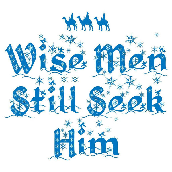 Wise Men Still Seek Him Religious Christmas T-Shirt
