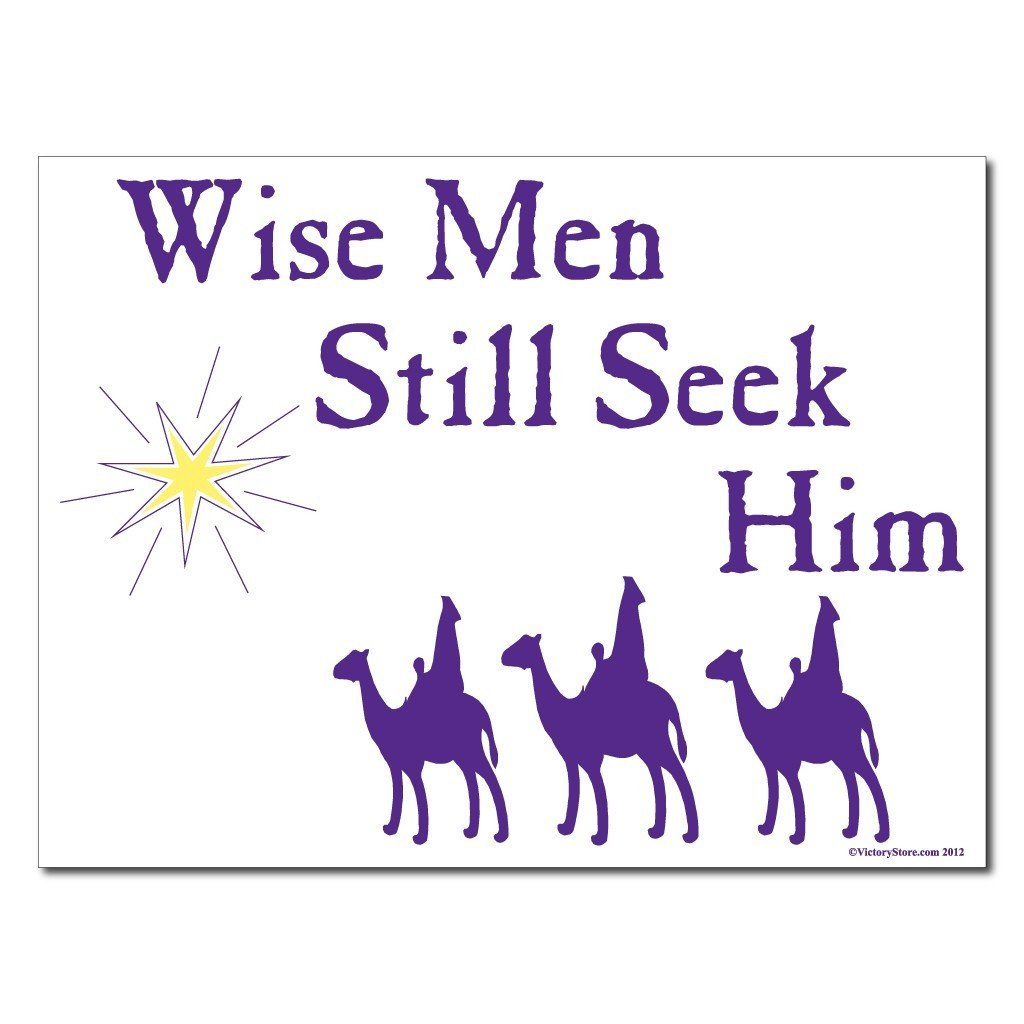 Wise Men Still Seek Him Christmas Lawn Sign Display - FREE SHIPPING