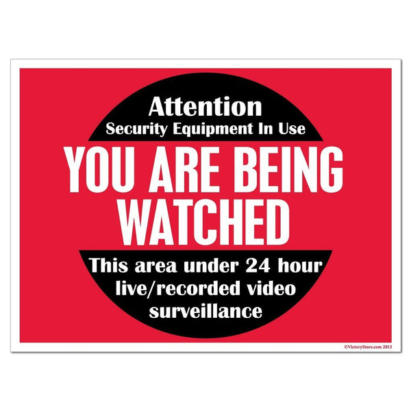 A you are being watched yard sign