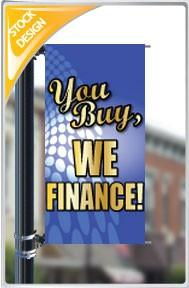 "18""x36"" You Buy, We Finance Pole Banner FREE SHIPPING"