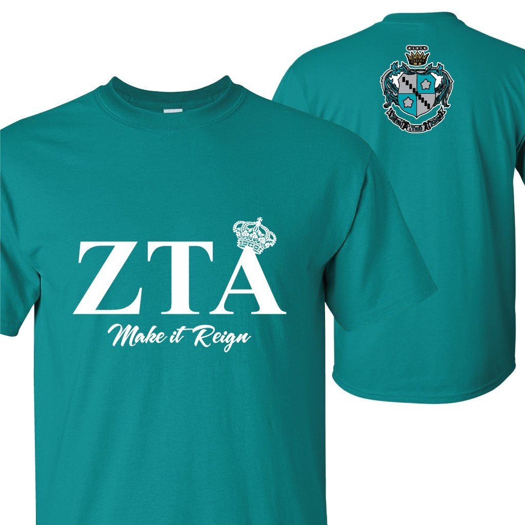 "Zeta Tau Alpha ""Make it Reign"" Standard T-Shirt "" White, Jade Dome, &"