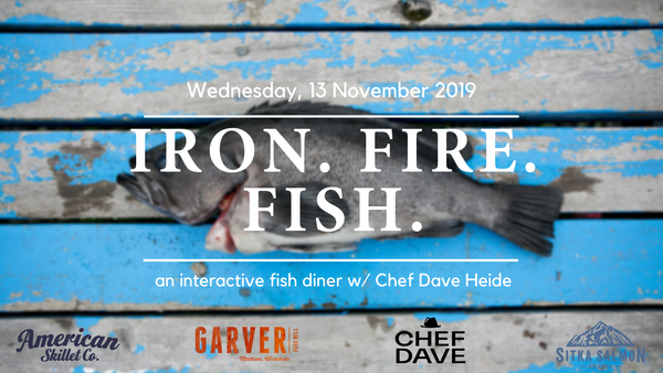 Iron. Fire. Fish Demo - November 13 from 6pm - 8:30pm