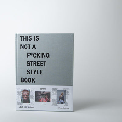 This is Not a F*cking Street Style Book - grey