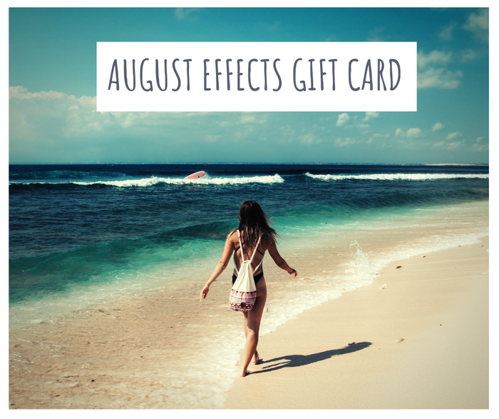 August Effects Gift Card