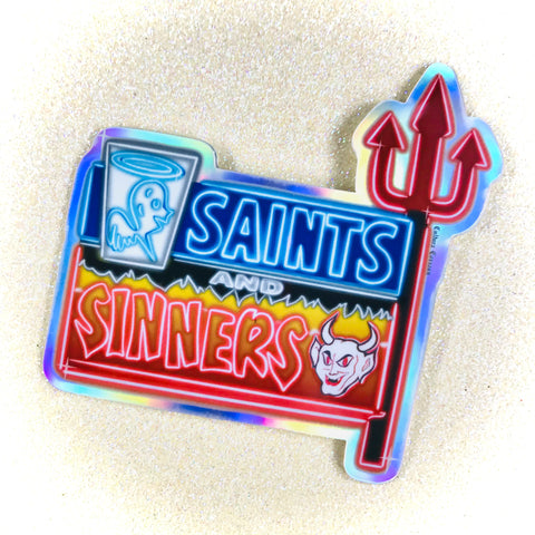 Saints & Sinners Sign Holo Sticker
