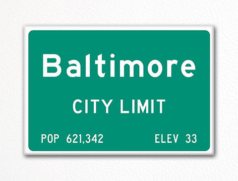 Baltimore City Limit Sign Fridge Magnet