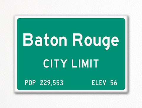 Baton Rouge City Limit Sign Fridge Magnet