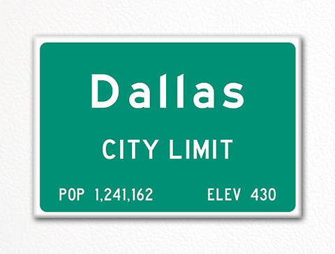 Dallas City Limit Sign Fridge Magnet