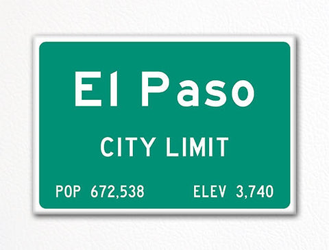 El Paso City Limit Sign Fridge Magnet