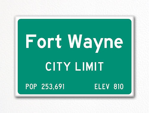 Fort Wayne City Limit Sign Fridge Magnet