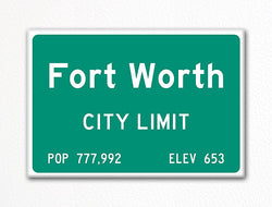 Fort Worth City Limit Sign Fridge Magnet