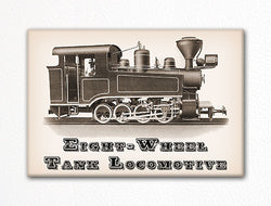 Eight Wheel Tank Locomotive Fridge Magnet