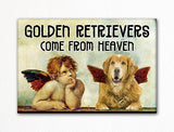 Golden Retrievers Come From Heaven Fridge Magnet