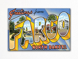 Greetings from Fargo North Dakota Fridge Magnet
