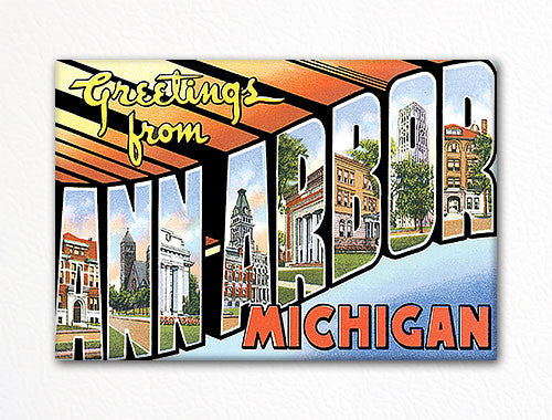 Greetings from Ann Arbor Michigan Fridge Magnet