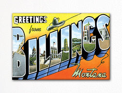 Greetings from Billings Montana Fridge Magnet