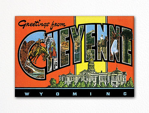 Greetings from Cheyenne Wyoming Fridge Magnet