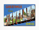 Greetings from Cleveland Ohio Fridge Magnet
