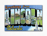 Greetings from Lincoln Nebraska Fridge Magnet