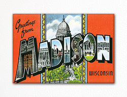 Greetings from Madison Wisconsin Fridge Magnet
