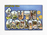 Greetings from South Carolina Fridge Magnet
