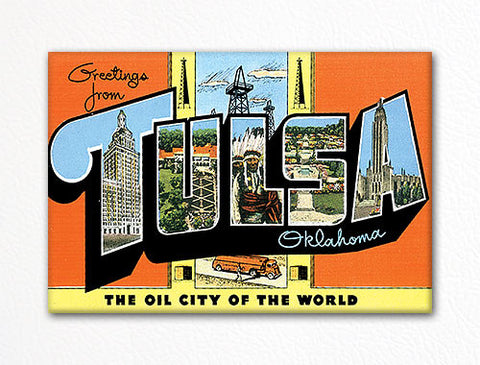 Greetings from Tulsa Oklahoma Fridge Magnet
