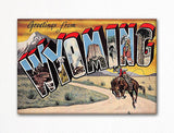 Greetings from Wyoming Fridge Magnet