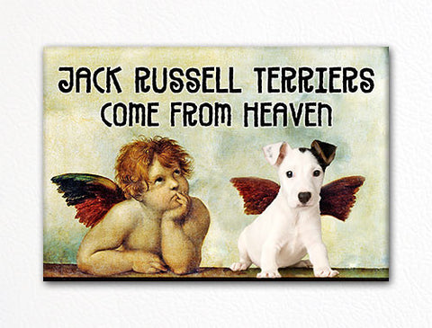 Jack Russell Terriers Come From Heaven Fridge Magnet