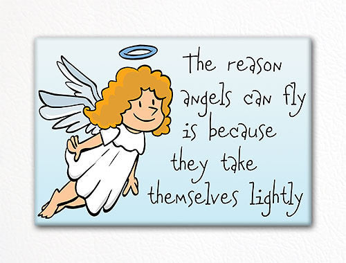 The Reason Angels Can Fly Fridge Magnet