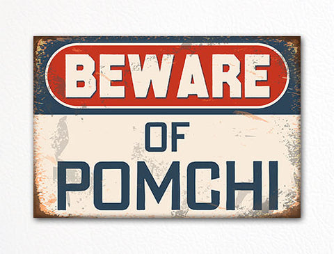 Beware of Pomchi Dog Breed Cute Fridge Magnet