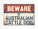 Beware of Australian Cattle Dog Breed Cute Fridge Magnet