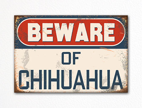Beware of Chihuahua Dog Breed Cute Fridge Magnet