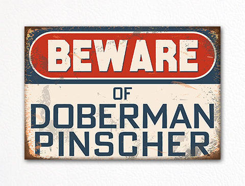 Beware of Doberman Pinscher Dog Breed Cute Fridge Magnet