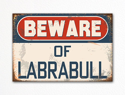 Beware of Labrabull Dog Breed Cute Fridge Magnet