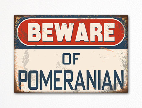 Beware of Pomeranian Dog Breed Cute Fridge Magnet