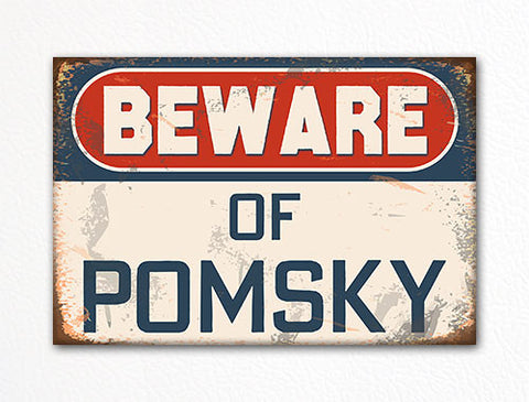 Beware of Pomsky Dog Breed Cute Fridge Magnet