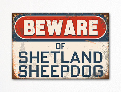 Beware of Shetland Sheepdog Dog Breed Cute Fridge Magnet