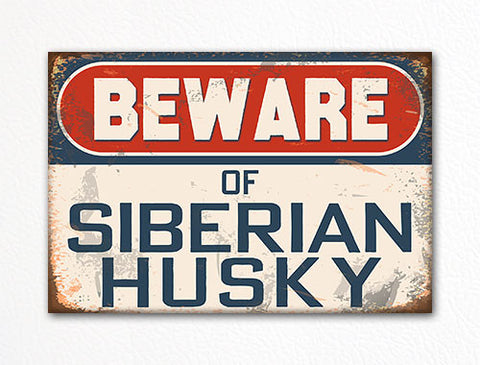 Beware of Siberian Husky Dog Breed Cute Fridge Magnet