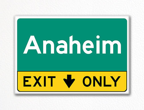 Anaheim Exit Only Sign Souvenir Fridge Magnet