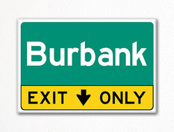 Burbank Exit Only Sign Souvenir Fridge Magnet