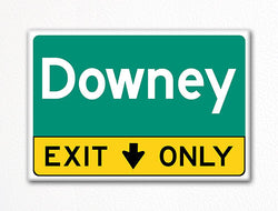 Downey Exit Only Sign Souvenir Fridge Magnet
