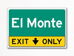 El Monte Exit Only Sign Souvenir Fridge Magnet